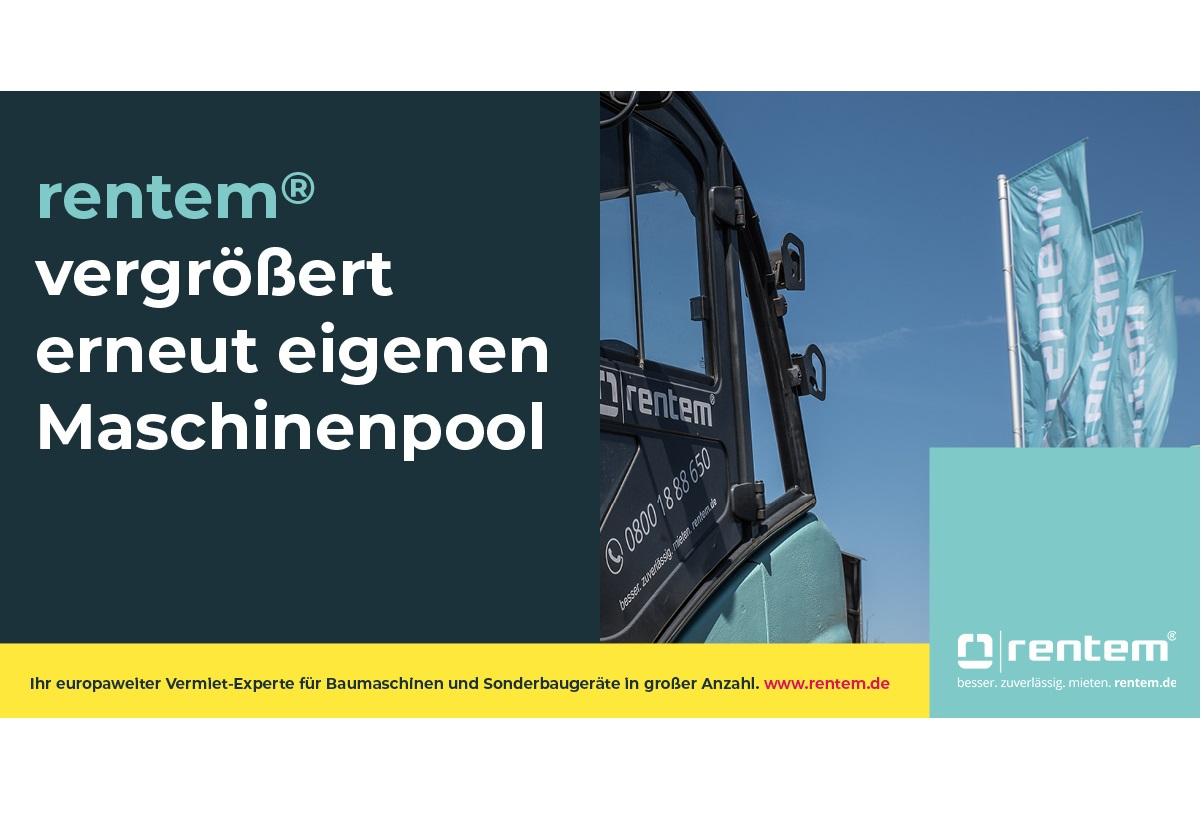 rentem GmbH vergrößert erneut eigenen Maschinenpool