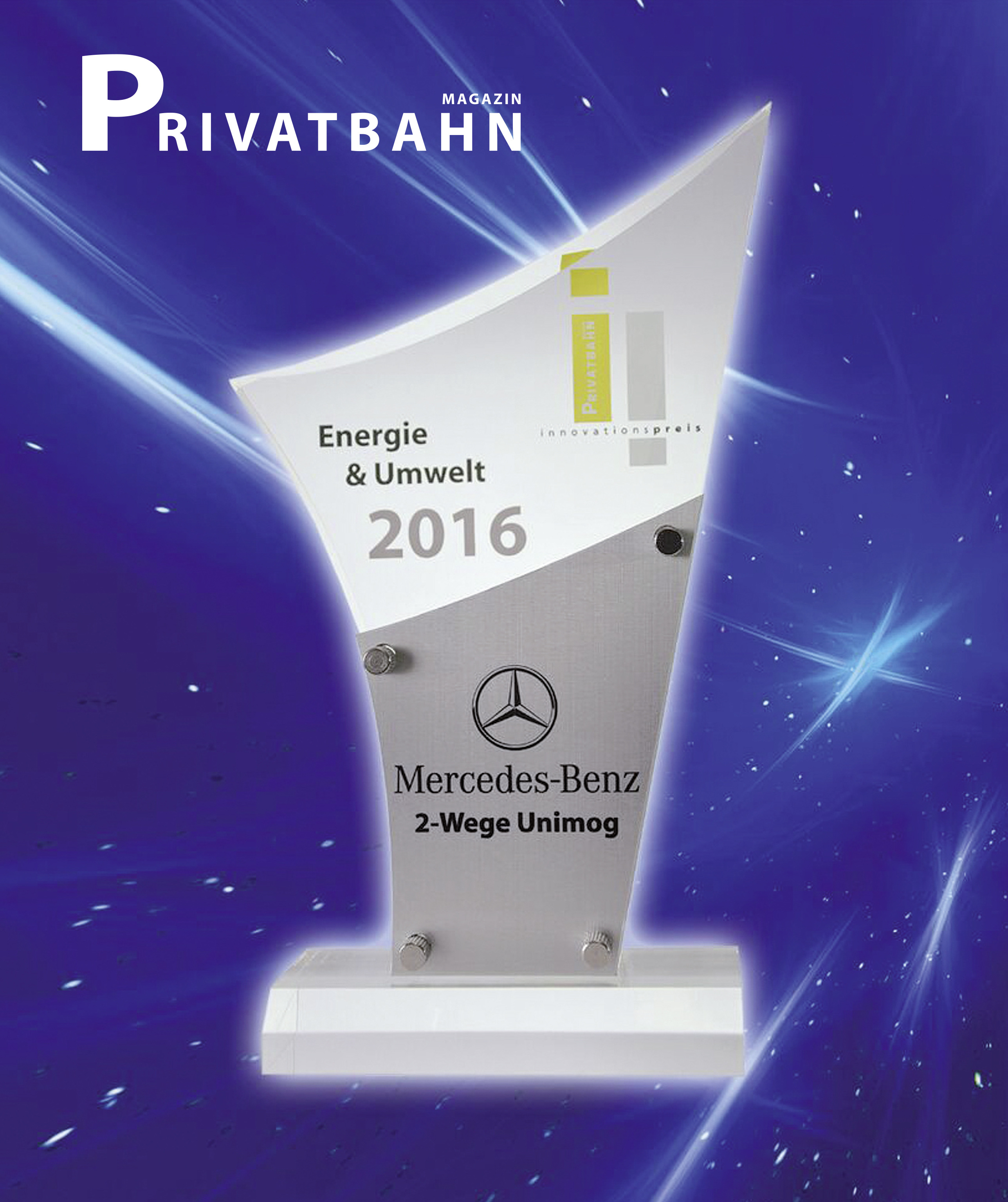 Die Trophäe des Privatbahn Magazins für den Mercedes-Benz Unimog U 423 als 2-Wege-Version.