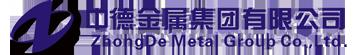 ZhongDe Metal Group